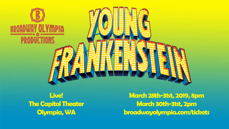 BROADWAY OLYMPIA PRESENTS YOUNG FRANKENSTEIN | OlympiaFilmSociety org