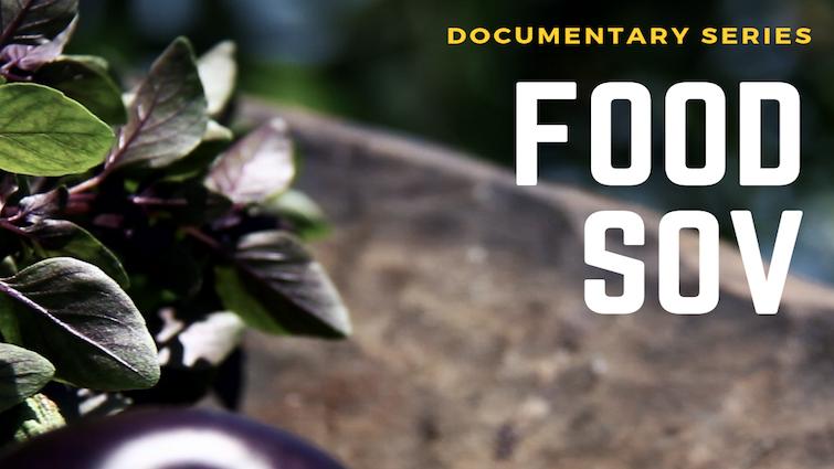 FOODSOV DOC SERIES | OlympiaFilmSociety org