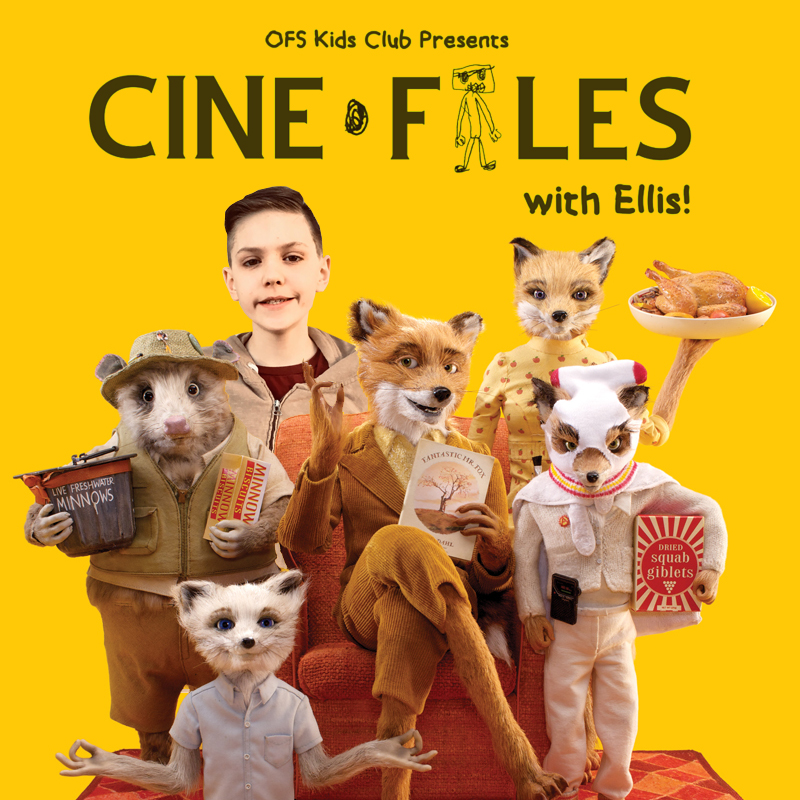 Free For Kids 12 Under Ofs Kids Club Fantastic Mr Fox Olympiafilmsociety Org